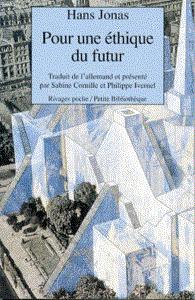 pour une éthique du futur de Hans Jonas